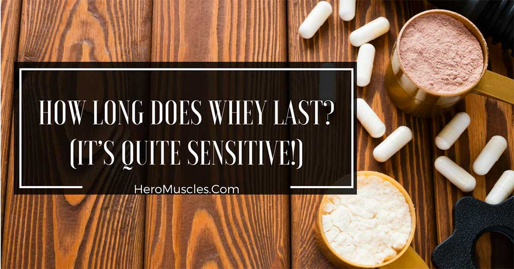 How Long Does Whey Last