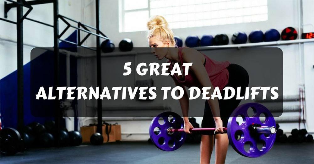 alternatives to deadlifts