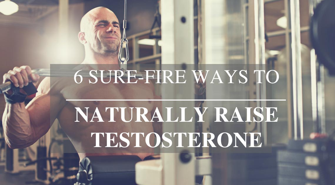 Natural ways to raise testosterone