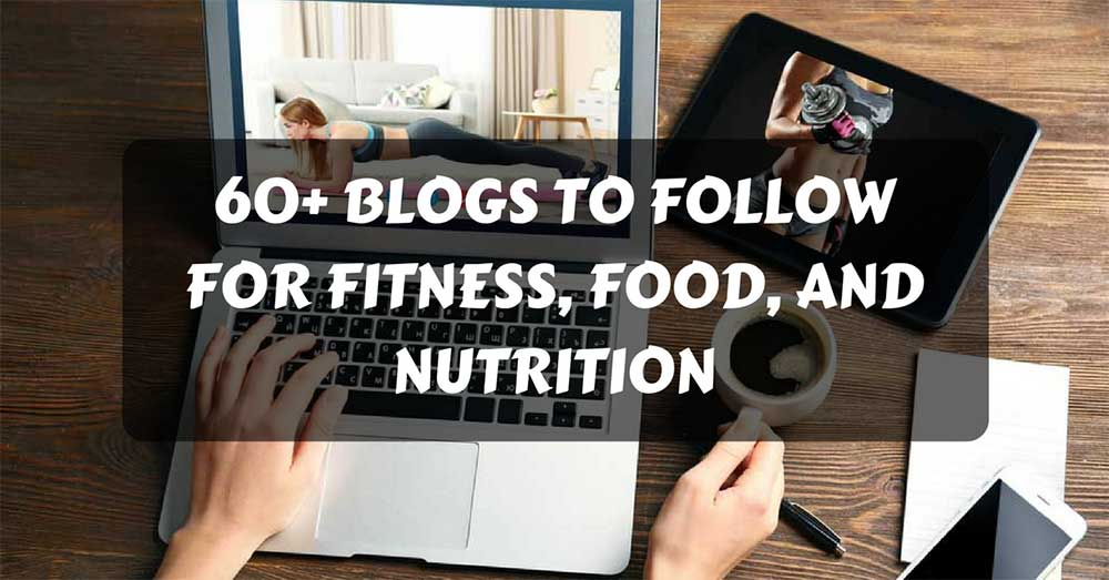 top blog fitness food and nutrition