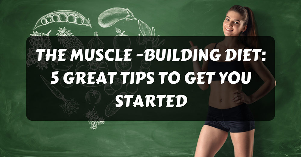 muscle-building diet