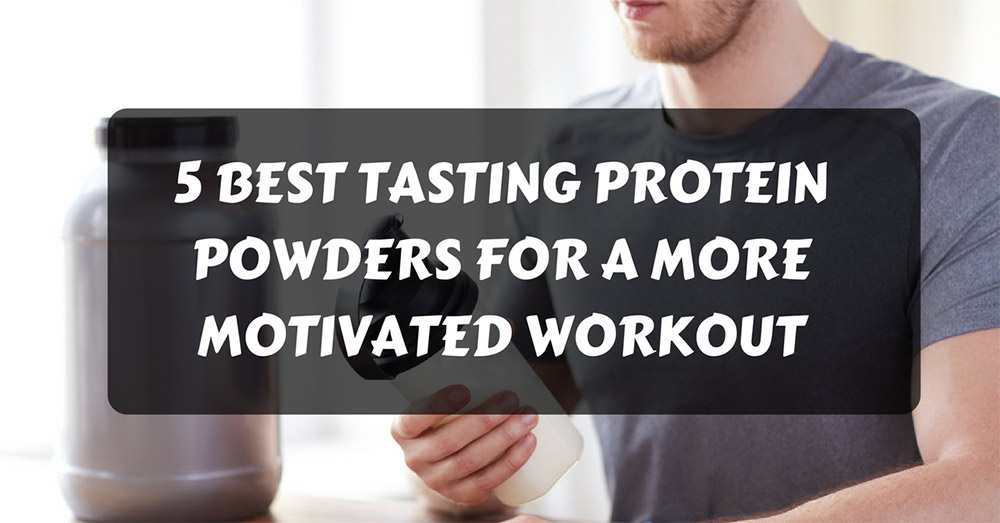 best tasting protein powders